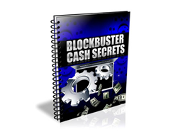Free PLR eBook – Blockbuster Cash Secrets