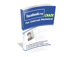 Free PLR eBook – Facebooking Craze for Internet Marketers!