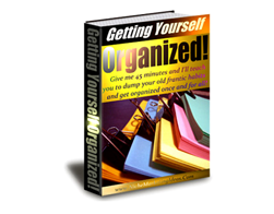 Getting Yourself Organized!