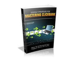 Free MRR eBook – Google Strategies for Mastering ClickBank