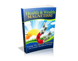 Free PLR eBook – Health & Wealth Magnetism!