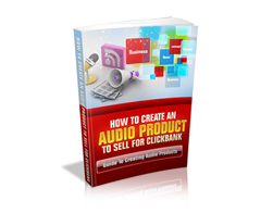 Free MRR eBook – How to Create an Audio Product to Sell for ClickBank