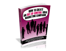 Free PLR eBook – How to Create an Out-Of-Control Viral Marketing Campaign