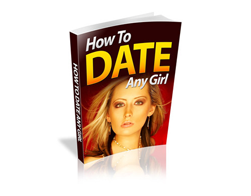 Free PLR eBook – How to Date Any Girl