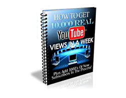 Free PLR eBook – How to Get 10,000 Real YouTube Views in a Week