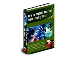 Free PLR eBook – How to Protect Yourself from Identity Theft