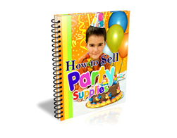 Free PLR eBook – How to Sell Party Supplies