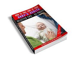 Free MRR eBook – How to Take Care of Your Baby's Health
