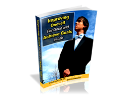 Improving Oneself for Good and Achieve Goal in Life